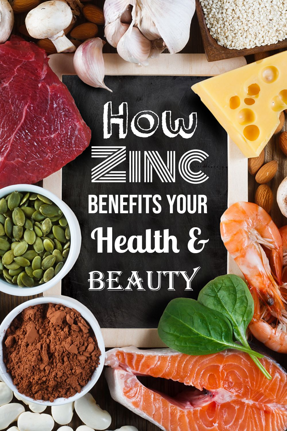 How Zinc Benefits Your Health and Beauty Zinc benefits