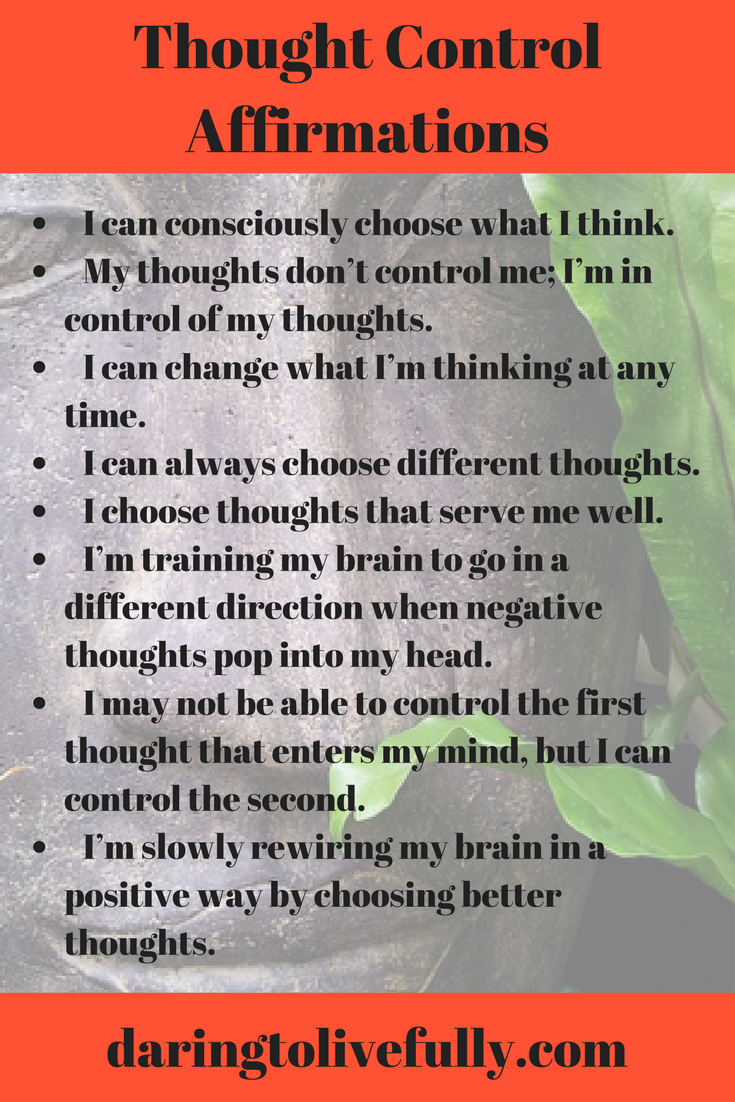 Your thoughts don't control you. You control your thoughts. Use these affirmations to take back control over what you're thinking.