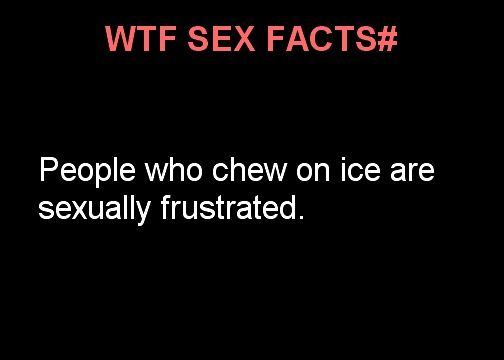 Signs Of Sexual Frustration Chewing Ice