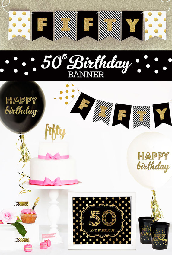 Happy 50th Birthday In Black Gold Glitter Banners Are Great Ideas For Decorations A Stylish Party