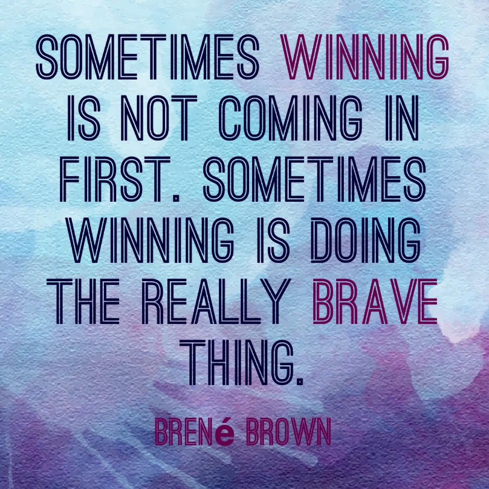 Answering Brené Brown's Call to Courage