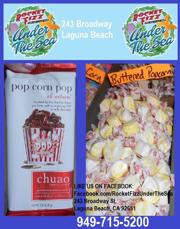 Going to the movies???  Don't forget the popcorn!  LIKE US ON FACEBOOK: Facebook.com/RocketFizzUnderTheSea Visit us: 243 Broadway Street Laguna Beach, CA 92651 949-715-5200