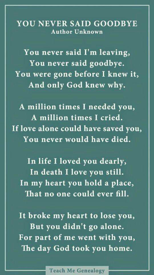 Pin By Jovita Tajalle On Mom Grief Quotes Goodbye Poem Sayings