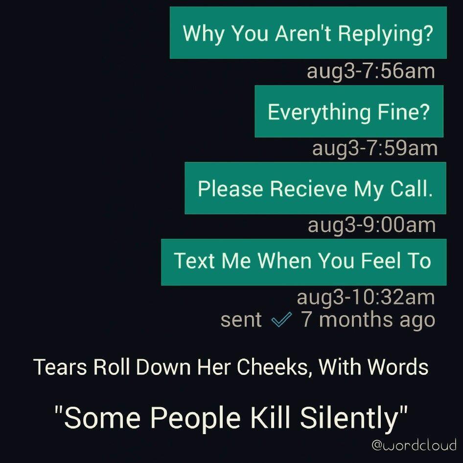 Silence Kills Love Soul Words Texts Him Her
