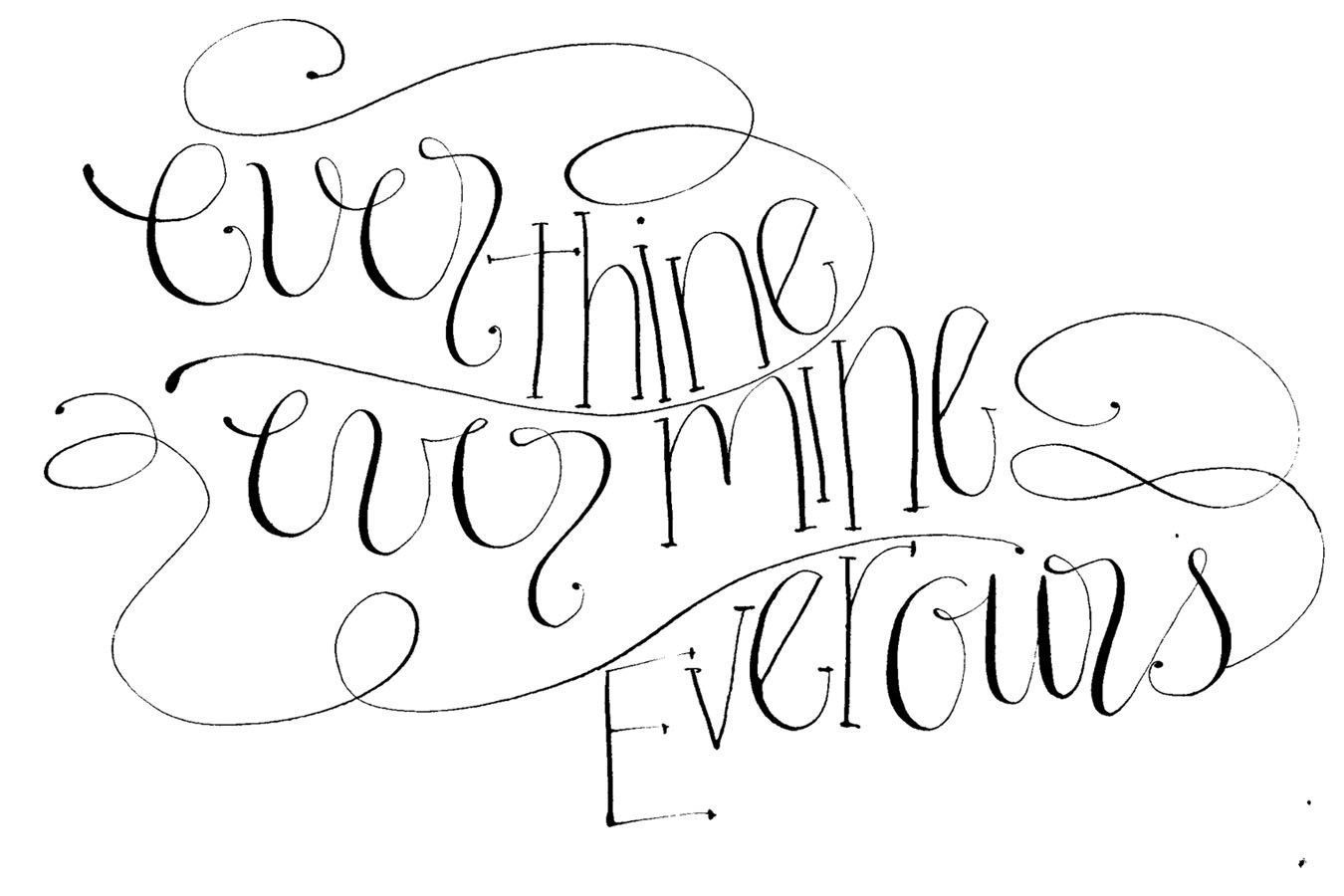ever thine, ever mine, ever ours calligraphy {by moira ink ...