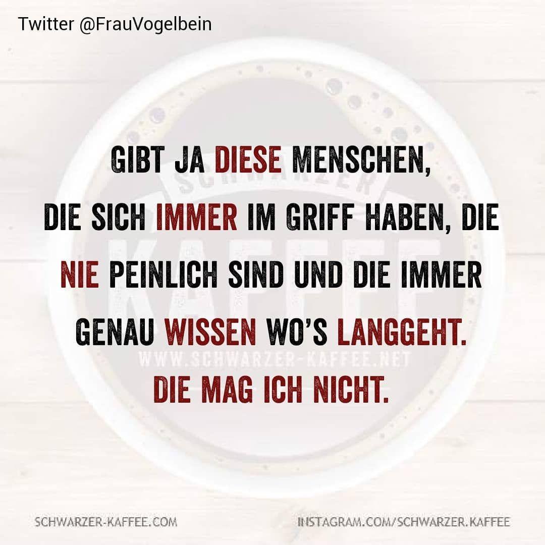 #schwarzerkaffee #sprüche #humor #love #happy #smile #laugh #picoftheday #life #Berlin #Hamburg #stuttgart #kornwestheim