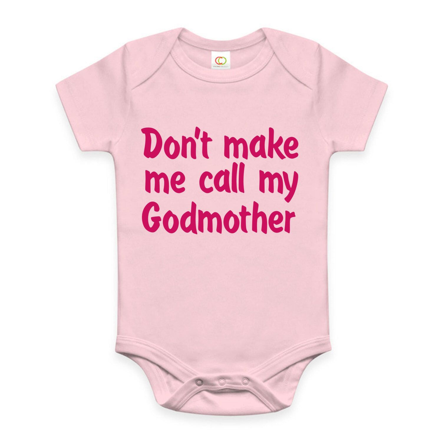 b7bd0e92a Don't make me call my Godmother or Godfather funny baby shirt bodysuit  Godson baby