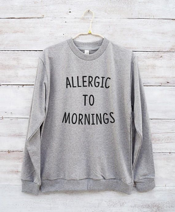 Allergic to mornings shirt funny graphic men women birthday gift tumblr gift  ideas teen clothes quote Christian Tumblr Christmas | something | Pinterest  …