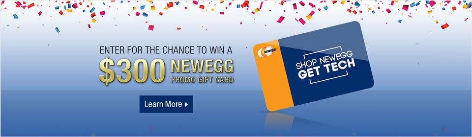 Enter to win a 300 newegg promo gift card promo gifts