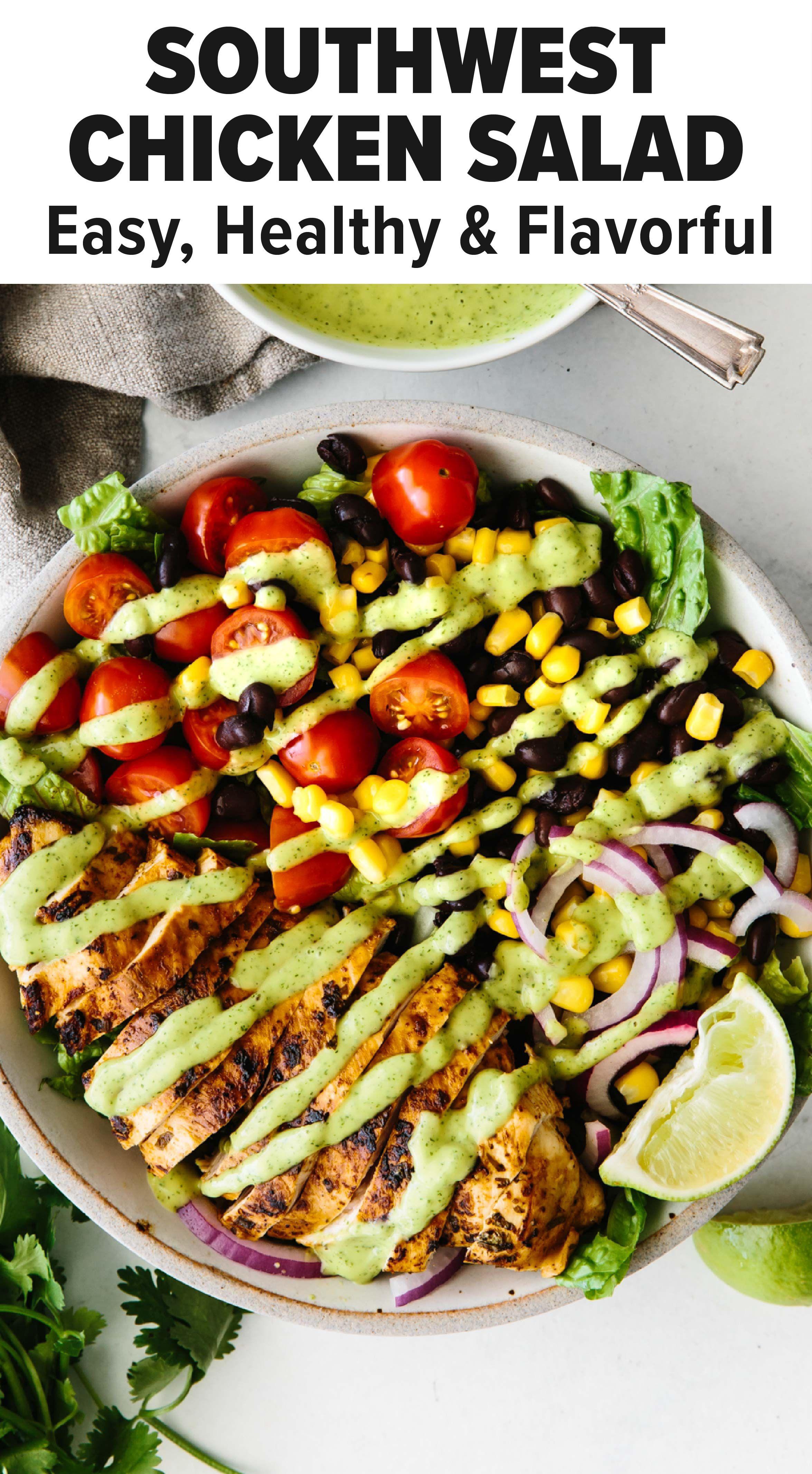 Southwest Chicken Salad Healthy Flavorful Grilled Chicken Salad Recipe Southwest Chicken Salad Chicken Salad Recipes