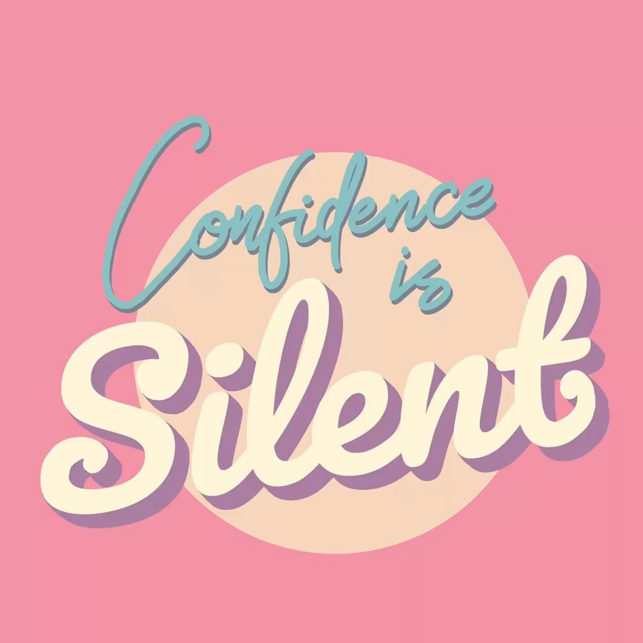 Confidence is silent quote -   style Quotes wallpaper