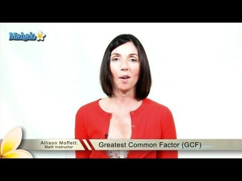 Greatest Common Factor (GCF) - YouTube