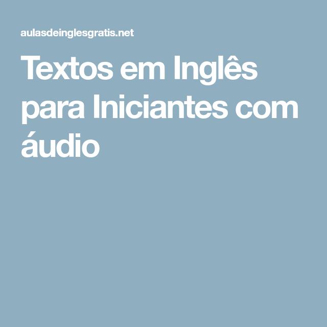 Textos em Inglês para Iniciantes com áudio