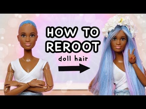 how to reroot doll hair for beginners  youtube in 2020