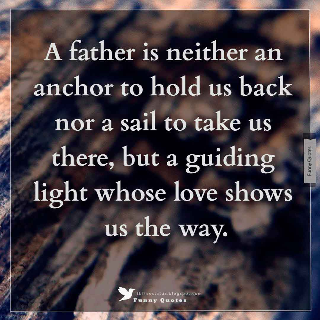 Inspirational Fathers Day Quotes With Images Pictures Fathers Day Quotes Happy Fathers Day Images Fathers Day Images