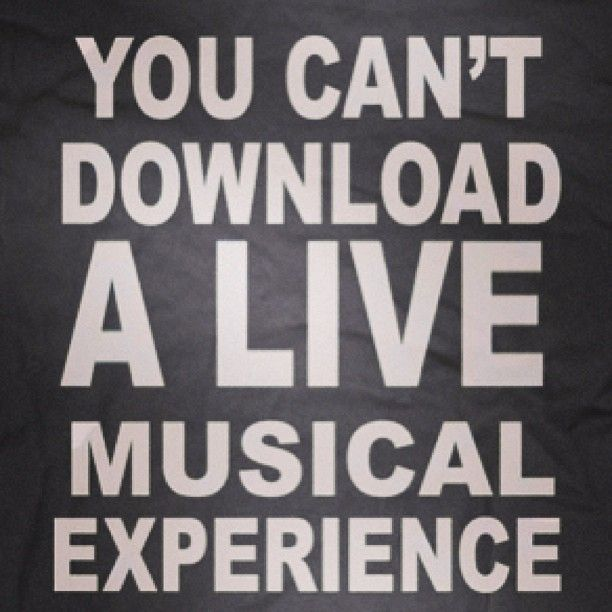 You Can T Download A Live Musical Experience Truth Live Breathe