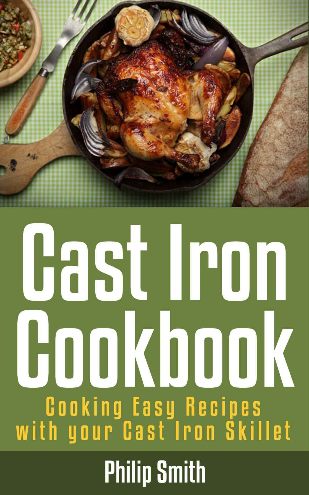 Cast Iron Cookbook Cooking Easy Recipes With Your Cast Iron