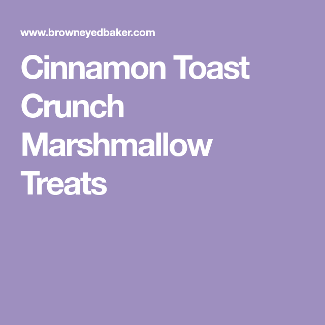 Cinnamon Toast Crunch Marshmallow Treats - Print