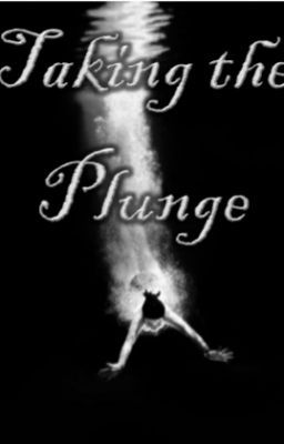 "Read ""Taking the Plunge"" #wattpad #short-story"