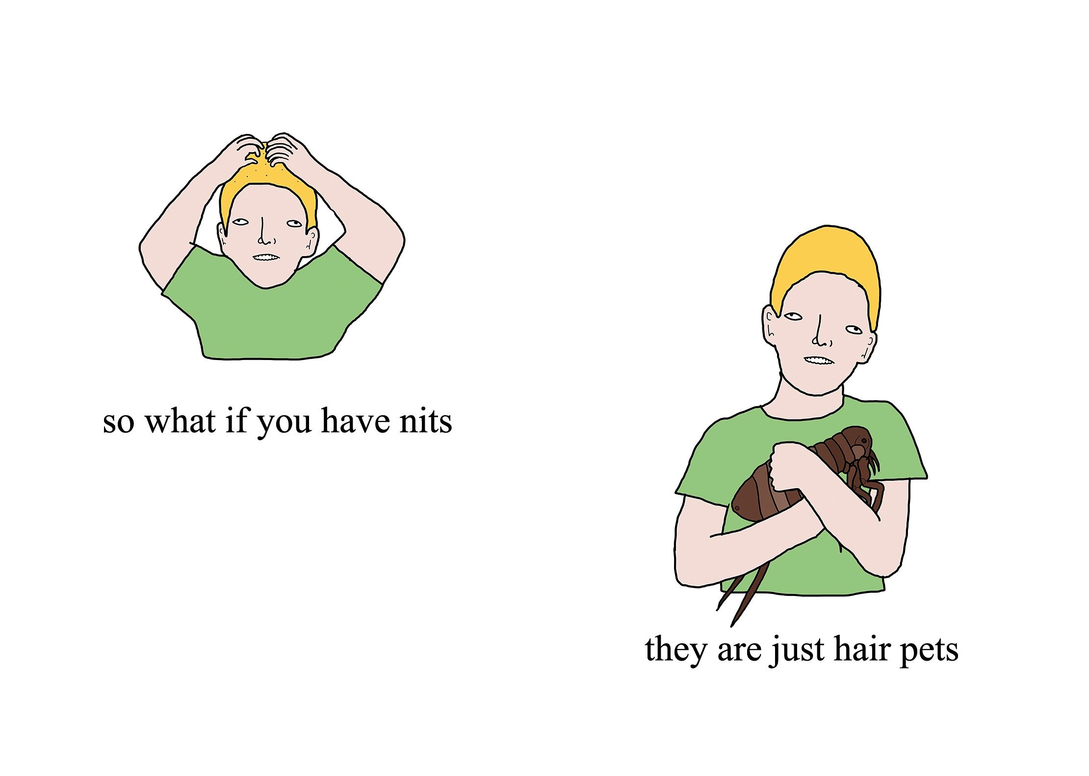 Nits are just hair pets how to think positive by chris simpsons