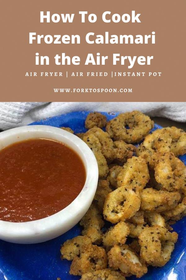 How To Cook Frozen Calamari in the Air Fryer Recipe