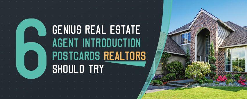 6 genius real estate agent introduction postcards realtors