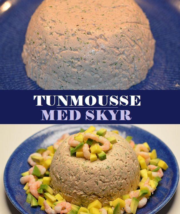 Tunmousse med skyr | Opskrift | Forretter | Food, Healthy Recipes og Fish recipes
