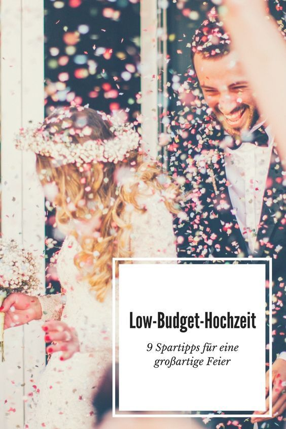 low budget hochzeit 9 spartipps f r eine gro artige feier hochzeit pinterest hochzeit. Black Bedroom Furniture Sets. Home Design Ideas