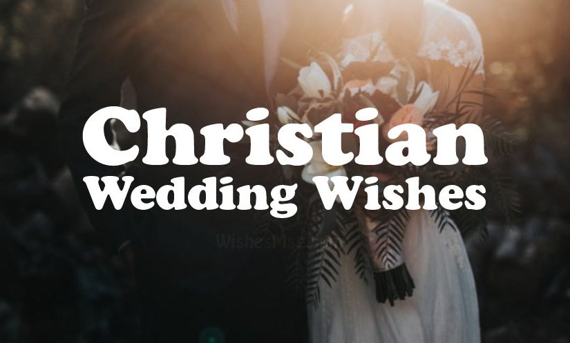 Christian Wedding Wishes and Messages WishesMsg