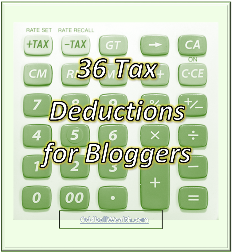 36 Tax Deductions For Bloggers Tax Deductions Deduction Personal Finance Blogs