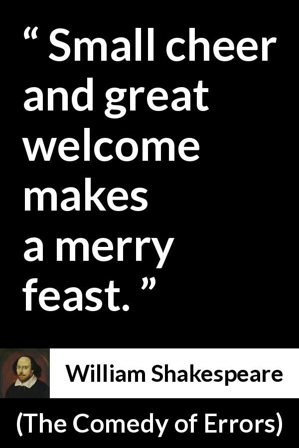 William Shakespeare About Friendliness The Comedy Of Errors 1623 Shakespeare Quotes Historical Quotes Rap Lyrics Quotes