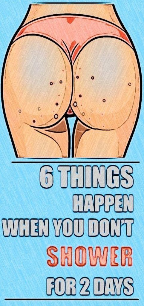 6 Things That Happen When You Don't Shower