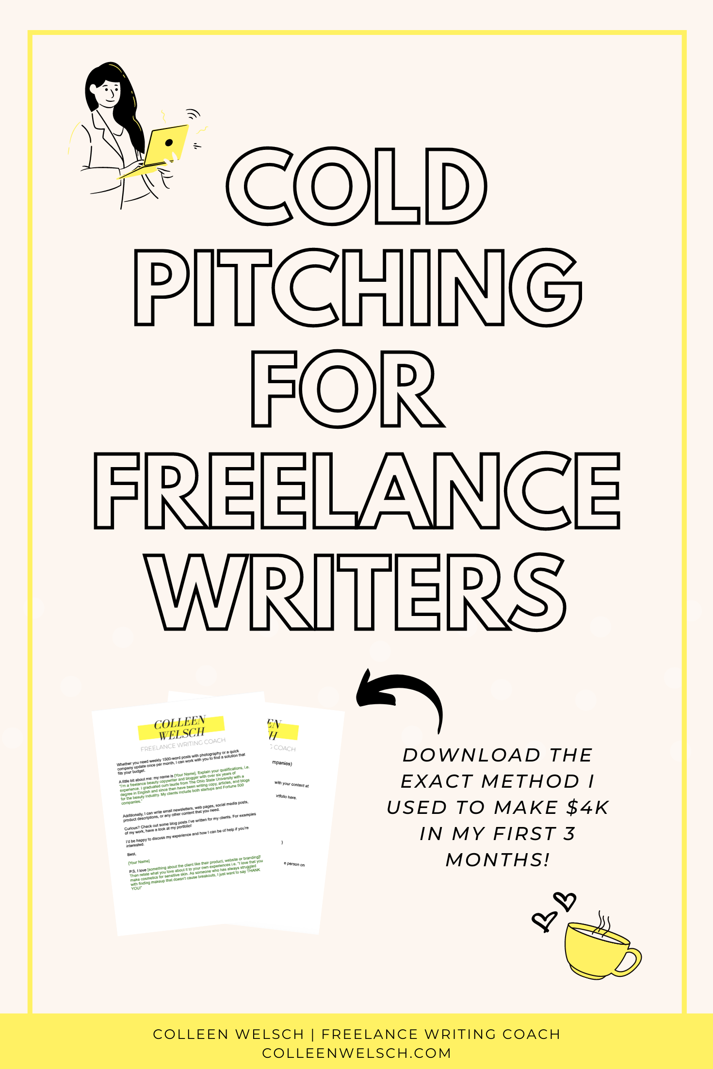 Cold Pitching 101 For Freelance Writers Free Templates Writing Portfolio Freelance Writing Freelance Writing Portfolio