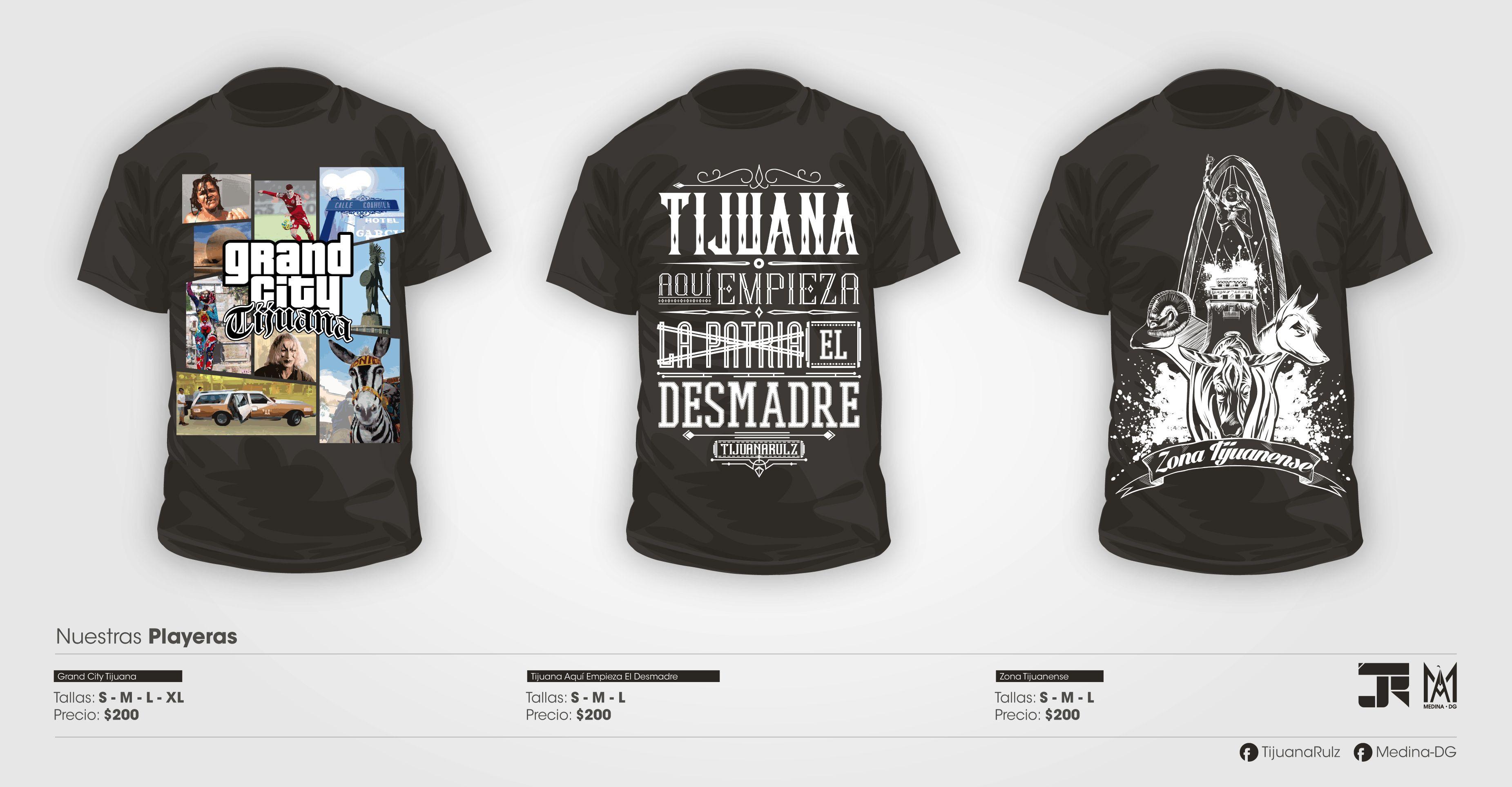 Publicidad   MedinaDG  TijuanaRulz PLAYERAS DE TIJUANA A la venta en tienda