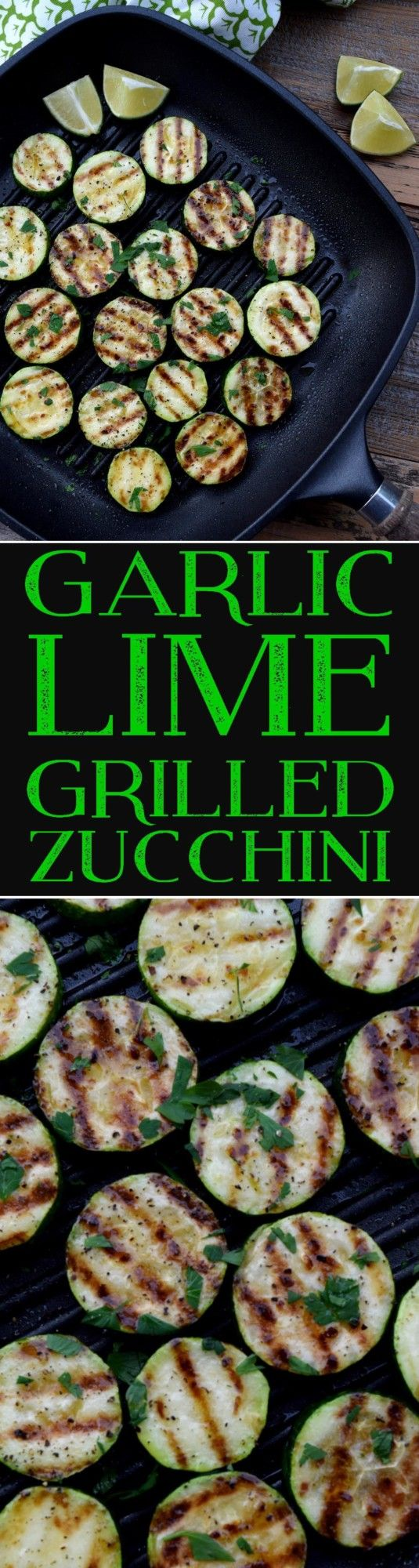 Garlic Lime Grilled Zucchini