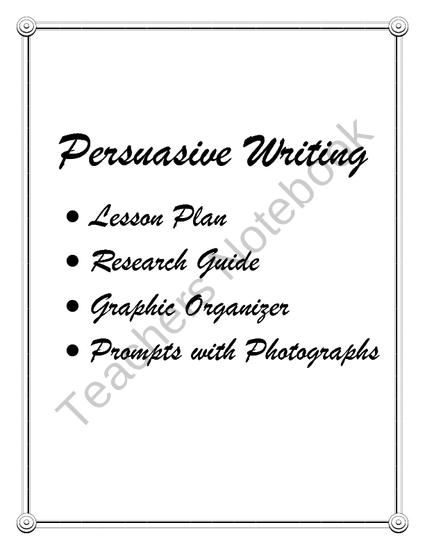 Persuasive Writing from Sallys Shoppe on TeachersNotebook