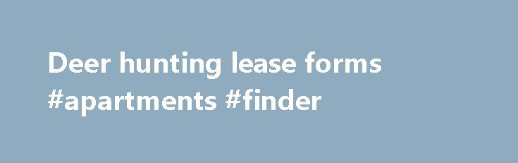 Deer Hunting Lease Forms Apartments Finder HttpPhilippines