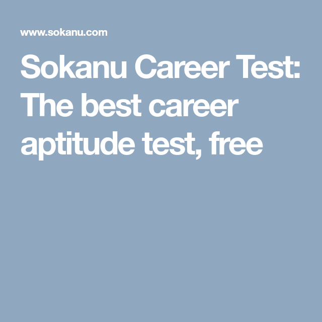 Sokanu Career Test: The Best Career Aptitude Test, Free  Career Test Free