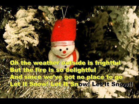 Let It Snow Let It Snow Let It Snow Lyrics Video For Karaoke Christmas Carols Lyrics Let It Snow Christmas Carol
