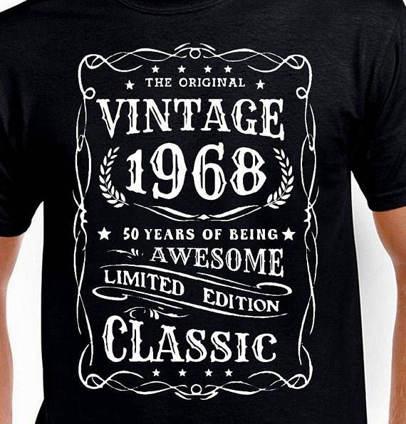 50th Birthday Gift For Men Dad Father Uncle Husband Turning 50 Funny T Shirt Vintage Age Years Old Born 1968 Bday
