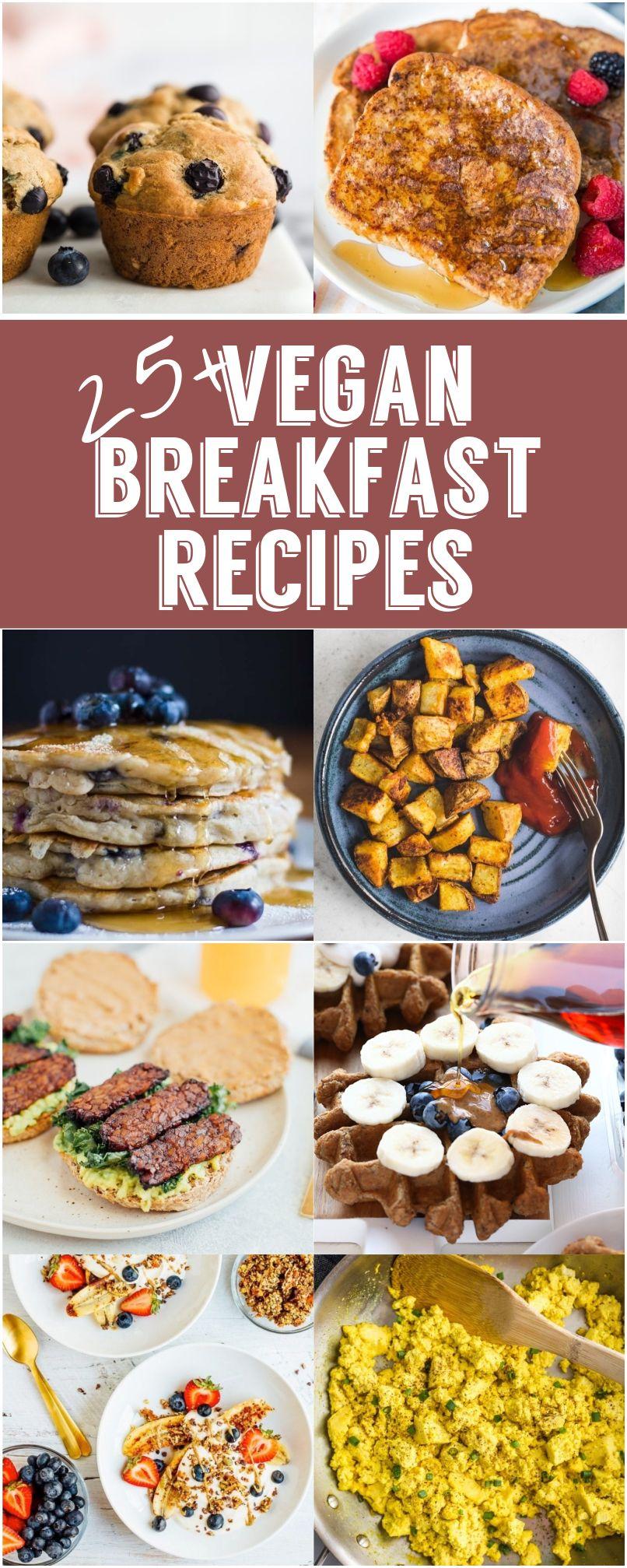 25 Delicious Vegan Breakfast Recipe Ideas Vegan
