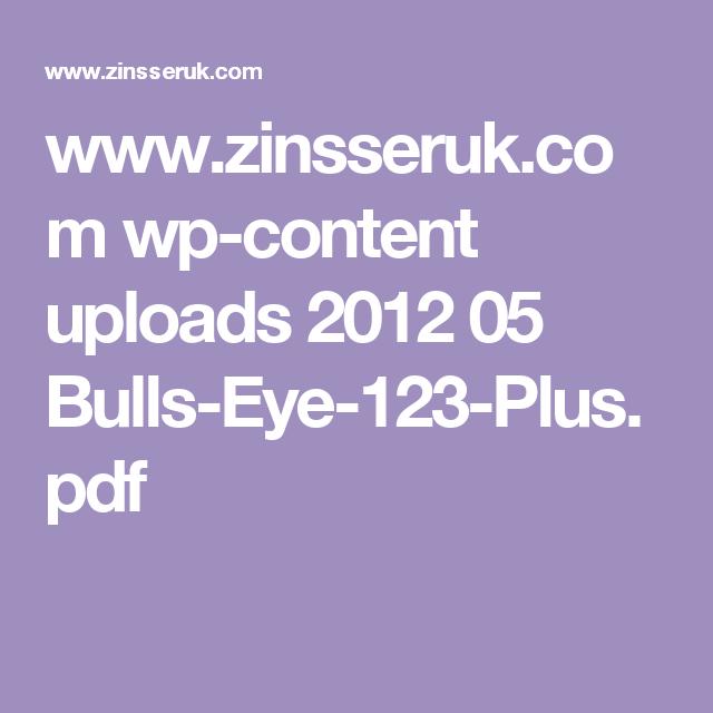 www.zinsseruk.com wp-content uploads 2012 05 Bulls-Eye-123-Plus.pdf