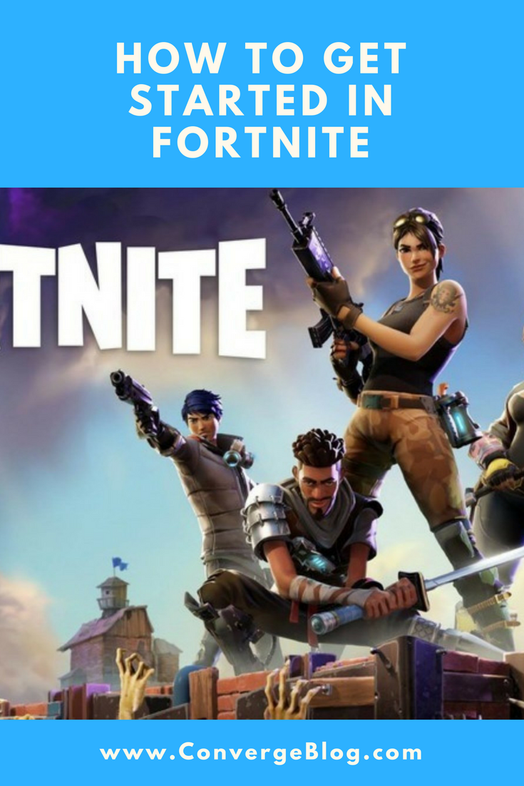 Have You Been Wondering How To Get Started In Fortnite Check Out These Top Tips To Get Started Right Away Fortnite Get Started How To Get