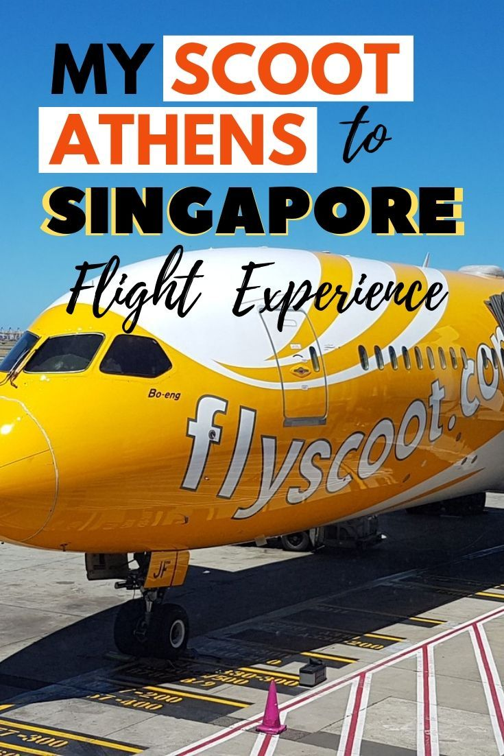 My Scoot Athens to Singapore flight experience First
