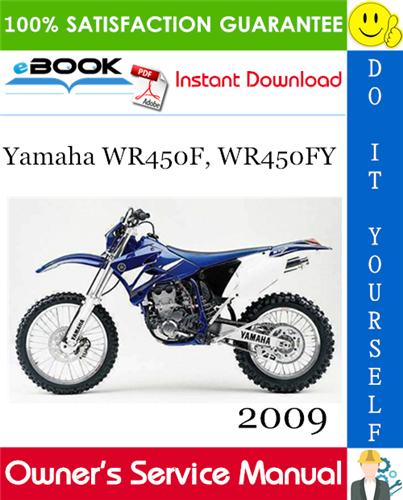 2009 Yamaha Wr450f Wr450fy Motorcycle Owner S Service Manual Yamaha Repair Manuals Manual