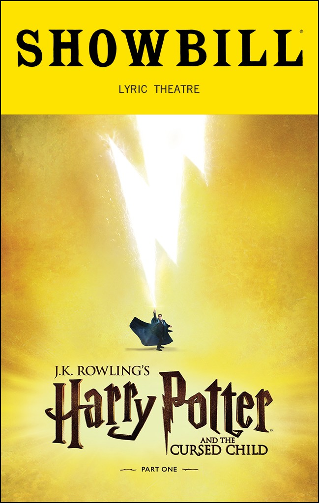 Harry Potter And The Cursed Child Parts One And Two Broadway Lyric Theatre Tickets And Discounts Playbill Playbill Broadway Lyrics Cursed Child