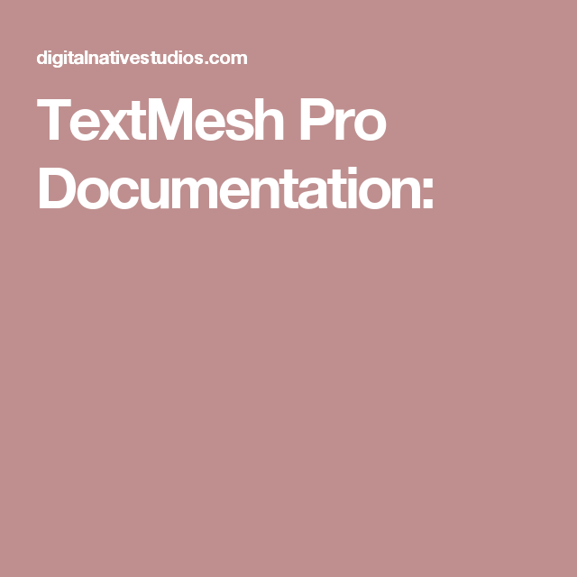 TextMesh Pro Documentation: | Unity | Text rendering