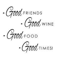 Pin By Bonnie Reed On Memes Quotes Truths Wine Quotes Wine Recipes Good Times Quotes