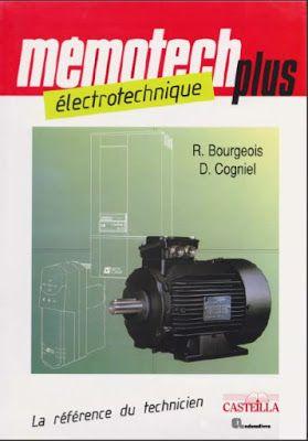 Telecharger Memotech Electrotechnique En Pdf Cours D Electromecanique Mechanical Engineering Electricity Technology