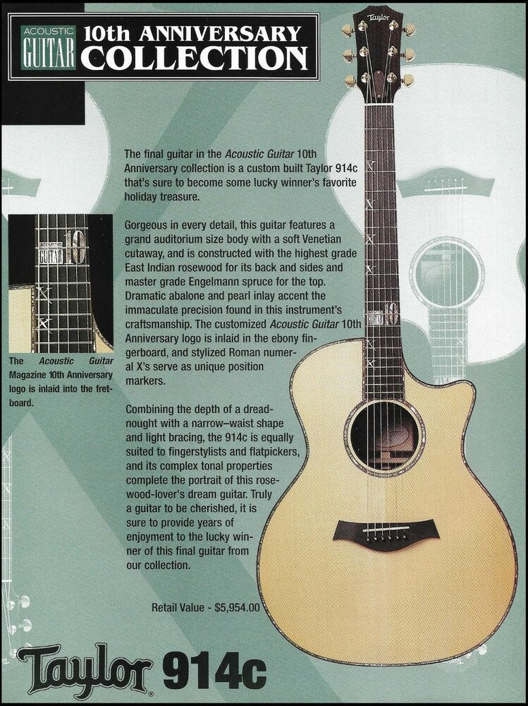 Taylor 914c Acoustic Guitar Magazine 10th Anniversary Giveaway Contest Ad Print Taylor In 2020 Acoustic Guitar Guitar Acoustic Guitar Magazine